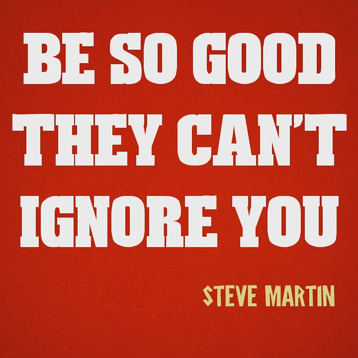ce8373a70120 Be so good…. (moududmannan) Tags  business quotes marketing strategy  affiliate digitalmarketing