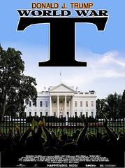 World War T (doctor075) Tags: donaldjtrump donaldjdrumpf whitehouse zombies horrormovies gop republicanparty teaparty humourparodysatirecomedypoliticsrepublicanteapartygopfoxnews