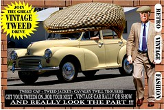 Join The Great Vintage Tweed Drive jpg 3 (The General Was Here !!!) Tags: tweedcap vintage car cars auto autos vehicle tweed coat jacket nz kiwi newzealand club rally drive canon photo text outdoor retro fashion oldschool cavalrytwilltrousers 100 wool gents mens auckland whangarei tauranga rotorua gisborne napier hastings newplymouth hamilton palmerstonnorth wellington nelson christchurch dunedin oamaru invercargill poster sydney melbourne brisbane scottish countrytweed english uk british wales london paris berlin man morrisminor 1950s 1960s 50s 60s wear wearing run event events