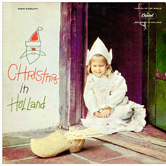 Christmas in Holland - Capitol 1 (sacqueboutier) Tags: vintage vinyl vinylcollection vinyllover vinylnation vinylcollector lp lplover lps lpcollection lpcover lpcollector lpcoverart records record christmas worldmusic