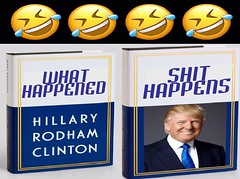 Shit Happens (doctor075) Tags: hillaryclinton donaldjtrump donaldjdrumpf gop republicanparty teaparty democraticparty booktitles humourparodysatirecomedypoliticsrepublicanteapartygopfoxnews