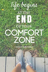Life Begins at the End of your Comfort Z by skyetiffin, on Flickr