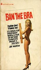 Lancer Books 73-695 - Jay Martin - Ban the Bra (swallace99) Tags: lancerbooks vintage 60s spoof espionage paperback stanborack callipygian