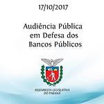 Audiência Pública em defesa dos bancos públicos