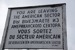 The Sign facing the West German side of the Border (Dave Hamster) Tags: berlin germany berlinwall wall checkpointcharlie checkpoint border bordercrossing