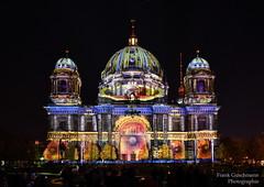 Festival of Lights 2017 (Explored) (Frank Guschmann) Tags: 2017 berlinerdom festivaloflights fol frankguschmann nikond500 d500 nikon berlin germany deutschland explore explored