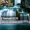 Daily Bible Verse - 2 Samuel 22:33 (daily-bible-verse) Tags: mentor happy forgive emmanuel thetruth goodmorningimages