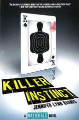 Killer Instict (Vernon Barford School Library) Tags: jenniferlynnbarnes jennifer lynn barnes naturals natural 2 two second 2nd mystery mysteries mysterious mysteryfiction criminalinvestigation crime criminals investigations serialmurders serialkillers murder murders vernon barford library libraries new recent book books read reading reads junior high middle vernonbarford fiction fictional novel novels paperback paperbacks softcover softcovers covers cover bookcover bookcovers 9781423171829 criminalprofilers profile profilers psychological psychology coldcase coldcases serialhomicides homicide homicides