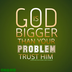 GOD IS BIGGER THAN YOUR PROBLEM (God's Motivations) Tags: godsmotivations motivations inspiration pray pure heart lord problem trust jesus need