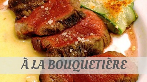 How Does One Say 'À La Bouquetière'? Know How To Pronounce 'À La Bouquetière'