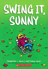 Swing It, Sunny (Vernon Barford School Library) Tags: jenniferlholm jenniferholm jennifer holm matthewholm matthew realisticfiction realistic fiction graphic novel novels graphicnovel graphicnovels brothers sisters family families familyproblems middleschool middleschools schools vernon barford library libraries new recent book books read reading reads junior high middle vernonbarford fictional paperback paperbacks softcover softcovers covers cover bookcover bookcovers 9780545741729 comics cartoons