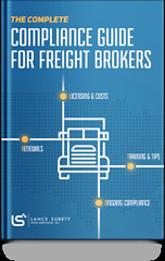 [E-book] The Complete Compliance Guide for Freight Brokers (lancesurety) Tags: freight freightbroker compliance surety