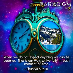 Live in the now! (Paradigm By SG) Tags: universe clock light love higherconsciousness consciousness paradigmbysg spirituality wisdom knowledge spiritual