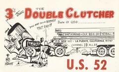 The Viking: The Double Clutcher - La Puente, California (73sand88s by Cardboard America) Tags: vintage qsl qslcard cbradio cb theviking california truck