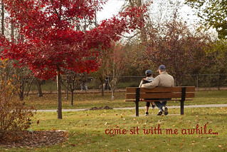 Come sit with me awhile...