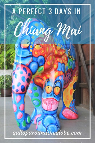 A Perfect 3 Days in Chiang Mai, Thailand