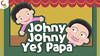 Johny Johny Yes Papa Nursery Rhyme - Cuddle Berries (cuddleberries) Tags: johnyjohny johnyjohnyyespapa nurseryrhyme nurseryrhymes cuddleberries childrensongs kidssongs