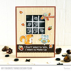I Want to Make Up (Torico27) Tags: mft mftstamps myfavoritethings woodland animal tictactoe chalkboard acorn woodgrain owls fall autumn