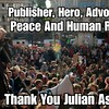 You Are Appreciated Julian Assange!! You Deserve A Nobel Peace Prize!! Thanks For Everything You Do! /r/WikiLeaks http://ift.tt/2xwfkda http://ift.tt/2xxysYc (#B4DBUG5) Tags: b4dbug5 shapeshifting 2017says