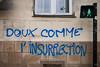 "#Manif10octobre #Nantes #GameOfTags: ""DOUX COMME l'INSURRECTION"" (ValK.) Tags: gameoftags loitravailxxl pjlterrorisme loitravail cabanedupeuple etatdurgencepermanant maisondupeuple nantes politique valk demonstration fonctionpublique graff graffiti greve intersyndicale manifestationunitaire social tag france fr"