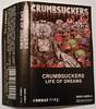 crumbsuckers - life of dreams - cassette tape (X2N) Tags: crumbsuckers lifeofdreams cassette tape metal punk x2n