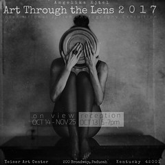 exhibition │Art Through the Lens, Annual International Juried Photography Arts Competition, OCT 14-NOV 25, 2017, Yeiser Art Center, Paducah, KY (RapidHeartMovement) Tags: exhibition rapidheartmovement photography