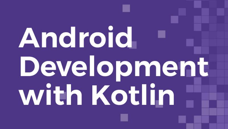 Tại sao sử dụng Kotlin cho phát triển ứng dụng Android