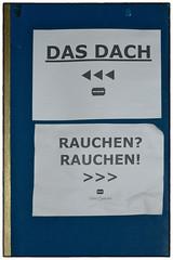 Dach oder Rauchen? (/RealityScanner/) Tags: germany deutschland hamburg übelgefährlich club dach rauchen hinweis evildangerous roof smoking notice