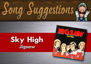 Song Suggestions #1- Sky High | Jigsaw