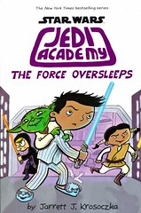 The Force Oversleeps (Vernon Barford School Library) Tags: jarretjkrosoczk jarret j krosoczk sciencefiction starwars jediacademy jedi 5 five 5th fifth extraterrestrialbeings extraterrestrials humour humor humorous school schools friends friendship vernon barford library libraries new recent book books read reading reads junior high middle vernonbarford fiction fictional novel novels paperback paperbacks softcover softcovers covers cover bookcover bookcovers graphic graphicnovel graphicnovels 9781338216219 series comics cartoons