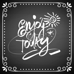 [Holidays & Seasonal]   Enjoy today lettering on chalkboard (Hebstreits) Tags: apparel background banner black blackboard calligraphy chalkboard concept decoration design drawing drawn element enjoy font fun graphic hand handwritten illustration inspirational letter lettering motivation phrase poster print quote shirt sketch symbol text today typographic typography vector white wisdom word