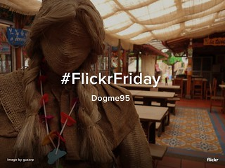 Flickr Friday - Dogme95
