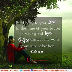 Psalm 69:13 (God's Motivations) Tags: godsmotivations inspirational bible verses day lord patient love life jesus