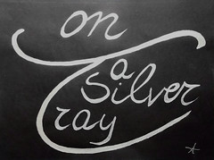 """""""Put on a silver tray"""" by White Angel DSCF4622 (Angel & Jacob) Tags: angel whiteangel lettering letteringart quotation quotes personalquote citazioni citazionipersonali citazione typos typrography calligrafia calligraphy letters lettere scrittura scripta manent conceptphotos conceptualimage conceptual concettuale conceptuel konzept concept art"""