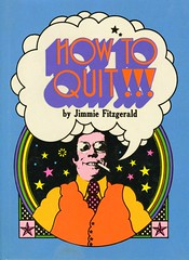 How to Quit!!! Cover (grooveisintheart) Tags: vintageephemera graphicdesign vintage design