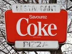 Restaurant Pizza - Savourez Coke (Will S.) Tags: mypics pointefortune quebec canada sign coke restaurant pizza savourez french