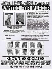 Trump Wanted Poster (doctor075) Tags: donaldjtrump republican wantedposter interpol unitednations teaparty scrotus residentofthe unitedstates humourparodysatirecomedypoliticsrepublicanteapartygopfoxnews