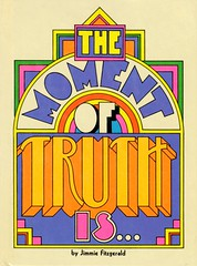 The Moment of Truth is... (grooveisintheart) Tags: hallmark vintage book handlettering graphicdesign psychedelic mod groovy 1971 1970s mikestrouth