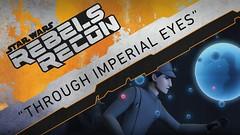 "Rebels Recon #3.17: Inside ""Through Imperial Eyes | Star Wars Rebels #DarthViral #StarWars (Darth Viral) Tags: agentkallus andigutierrez davefiloni ezrabridger grandadmiralthrawn henrygilroy rebelsrecon starwarsrebels throughimperialeyes yularen"