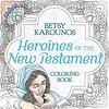 PDF Heroines of the New Testament Coloring Book (Color the Bible) Trial Ebook (hemlabarku) Tags: pdf heroines