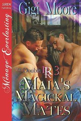 Read Online  Maia s Magickal Mates [The Double R 3] (Siren Publishing Menage Everlasting) (The (yahanabooks) Tags: read online maia