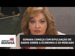 Semana começa com divulgação de dados sobre a economia e do mercado | Denise Campos de Toledo (portalminas) Tags: semana começa com divulgação de dados sobre economia e do mercado | denise campos toledo