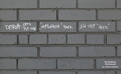 The Word On The Streets... (DetroitDerek Photography ( ALL RIGHTS RESERVED )) Tags: allrightsreserved 313 graffiti urban downtown city neighbor neighborhood michigan midwest usa america local brick wall detroitderek wordonthestreets december 2017 canon 5d mkii digital eos motown motorcity detroit nothdr soc sooc