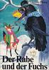 Nikolaus Plump / Der Rabe und der Fuchs (micky the pixel) Tags: buch book livre kinderbuch childrensbook fabel fable herderverlag lafontaine nikolausplumpder rabe und der fuchs raven fox