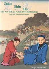 Read Online  1: Zoku Shin Do: the Art of East Asian Foot Reflexology: Japanese Foot Massage For (lirdilepse) Tags: read online zoku