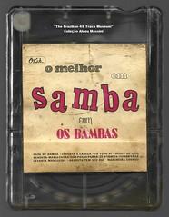 """1969 - Os Bambas / O Melhor em Samba - brazil 4 track - fita cartucho de 4 pistas (""""The Brazilian 8 Track Museum"""") Tags: alceu massini vintage collection samba brazilian beat music"""