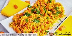 Rajathani Gatte Ka Pulao Veg Recipe (masterchefu) Tags: gatte ka pulao recipe