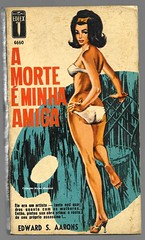 "1965 - A Morte é Minha Amiga / The Art Studio Murders - Edward S. Aarons - sexy art  by Ronaldo Graça (""The Brazilian 8 Track Museum"") Tags: alceu massini vintage collection pulp fiction noir novel sexy art cover pin up bikini ediex editormex"