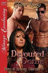 PDF Devoured by Doms [Doms of Destiny, Colorado 4] (Siren Publishing Menage Everlasting) Pre Order (johabooks) Tags: pdf devoured doms