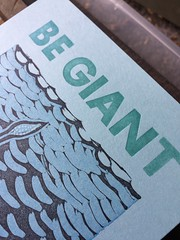BE GIANT (artnoose) Tags: green pool blue letters allcaps type metal letterpress giant be